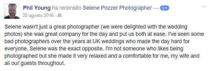 Selene wasn't just a great photographer (we were delighted with the wedding photos) she was great company for the day and put us both at ease. I've seen some bad photographers over the years at UK weddings who made the day hard for everyone, Selene was the exact opposite. I'm not someone who likes being photographed but she made it very relaxed and a comfortable for me, my wife and all our guests throughout.